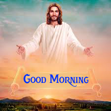 Good Morning Images For Lord Jesus 8