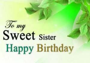 Happy Birthday Images For Sister 101
