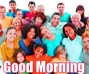 Good Morning Group Images Pics Free Download
